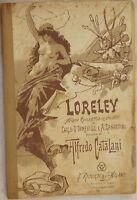 ALFREDO CATALANI LORELEY D'ORMEVILLE ZANARDINI LIBRETTO D'OPERA NOVEMBRE 1922
