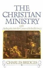 The Christian Ministry: By Charles Bridges
