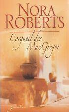 L'ORGUEIL DES MACGREGOR / NORA ROBERTS / EDITIONS HARLEQUIN / JADE