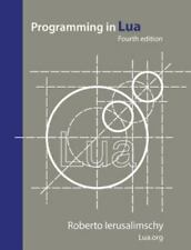 Programming in Lua, Fourth Edition (Paperback or Softback)