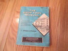 The Shop Tool Manual Brown & Sharp Catalog Book