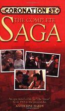 Coronation St: The Complete Saga: An Epic Novel of