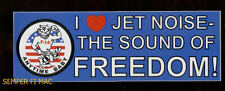 I LOVE JET NOISE FREEDOM US NAVY USS BUMPER STICKER ZAP F-14 TOMCAT TOPGUN GIFT