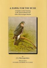 MAVROGORDATO JACK FALCONRY & HAWKING BOOK V1 A HAWK FOR THE BUSH hardback NEW