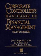 Corporate Controller's Handbook of Financial Management (Corporate Controller's
