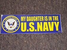 My Daughter Is In The U.S. Navy BUMPER STICKER DECAL U.S.