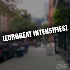 Eurobeat Intensifies Decal - Vinyl Sticker AE86 Drift JDM Initial D Anime Manga