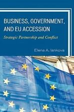 The New International Relations of Europe Ser.: Business, Government, and EU...
