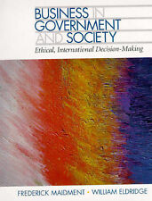 Business in Government and Society: Ethical, International Decision-Making, Maid