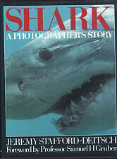 SHARK : A PHOTOGRAPHER'S STORY - JEREMY STAFFORD-DEITSCH   sharks   fa