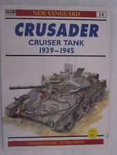 Osprey New Vanguard 14: Crusader Cruiser Tanks 1939–45
