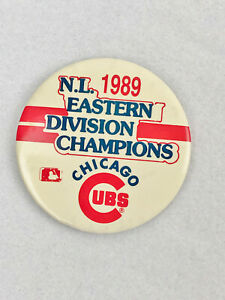 """1989 N.L. EASTERN DIVISION CHAMPIONS - CHICAGO CUBS PINBACK - 3"""""""