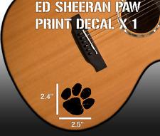 Ed sheeran - PAW - vinyl Decal sticker -For Guitar - Car - laptop - window