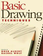 BASIC DRAWING TECHNIQUES book Greg Albert Rachel Wolf art artist draw sketch