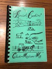 Vintage Amish Cookbook - Clark and Madison Missouri - 1987