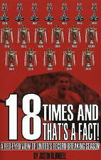 18 Times and That's a Fact: The Story of Manchester United's Record Equalling Ti