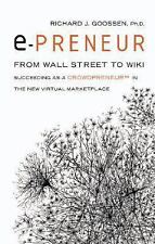epreneur: From Wall Street to Wiki: Succeeding as a Crowdpreneur in th-ExLibrary