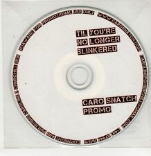(GU201) Caro Snatch, Til You're No Longer Blinkered - 2010 DJ CD