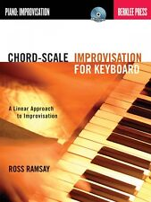 Chord-Scale Improvisation for Keyboard - A Linear Approach to Piano 050449597