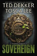 Sovereign (The Books of Mortals), Tosca Lee, Ted Dekker, Good Books
