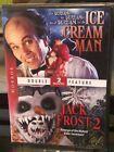 Ice Cream Man / Jack Frost 2 (DVD) Clint Howard, Christopher Aliport, BRAND NEW!