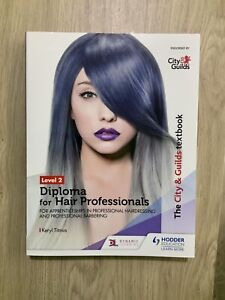 The City & Guilds Textbook: Level 2: Diploma For Hair Professionals