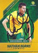 ✺Signed✺ 2015 2016 SOCCEROOS Card NATHAN BURNS Australia World Cup A-League