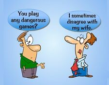 METAL FRIDGE MAGNET Any Dangerous Games Disagree With Wife Friend Family Humor