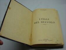 (Ugo Romagnoli) I figli del diavolo 1924 Florentia .