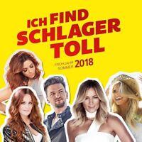 ICH FIND SCHLAGER TOLL-FRÜHJAHR/SOMMER 2018  2 CD NEU