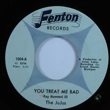 Garage 45 JUJUS You Treat Me Bad FENTON VG+/VG++ HEAR