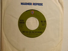 Peter Yarrow 45 DON'T EVER TAKE AWAY MY FREEDOM / GREENWOOD ~ WB VG+