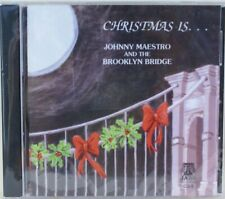 JOHNNY MAESTRO AND THE BROOKLYN BRIDGE,  - CHRISTMAS IS ... - CD - BRAND NEW
