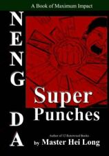 Neng Da The Super Punches by Master Hei Long 9781880336137 (Paperback, 1996)
