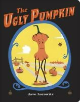 Ugly Pumpkin, Hardcover by Horowitz, Dave, Brand New, Free shipping in the US