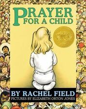 Prayer for a Child : Lap Edition by Rachel Field (2013, Board Book)