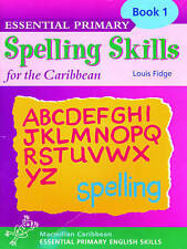 Essential Primary Spelling for the Caribbean: Book 1 (Ages 4-5) (Essential spell