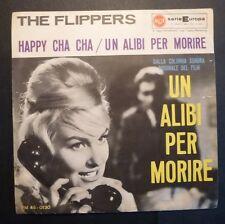 45 GIRI 7' - THE FLIPPERS - ALIBI PER MORIRE - ONLY COVER - SOLO COPERTINA