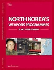 North Korea's Weapons Programmes: A Net Assessment