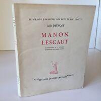 Abbot Prevost Manon Lescaut Ill. J. Lenfant Jacques Vautrain 1947 Éd. Limitada
