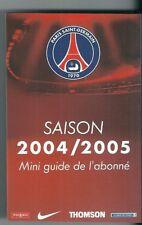 Mini guide de l'abonné Saison PSG 2004 2005 Football Paris Saint Germain