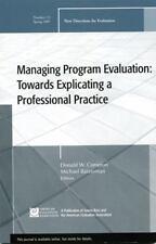 Managing Program Evaluation: Towards Explicating a Professional Practice: New D