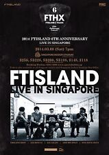 "FT ISLAND ""2014 6TH ANNIV. LIVE IN SINGAPORE"" CONCERT TOUR POSTER - Korean Rock"