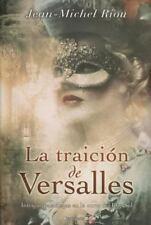 Traición de Versalles, La (Historica (Ediciones B)) (Spanish Edition)