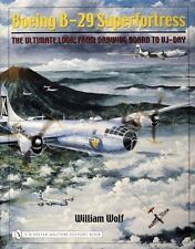 Book - Boeing B-29 Superfortress: The Ultimate Look-From Drawing Board to VJ-Day