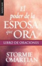 EL PODER DE LA ESPOSA QUE ORA/ WIFE BOOK OF PRAYERS