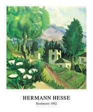 Hermann Hesse Poster Kunstdruck Bild Dorfmotiv 60x50 cm