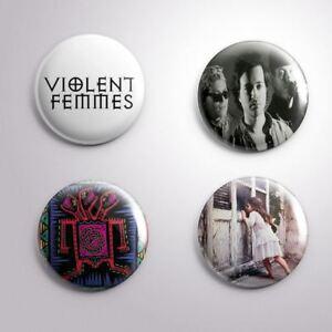 4 VIOLENT FEMMES -  Pinbacks Badge Button 25mm 1''..