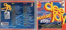ALBERTINO DEE JAY PARADE 2001 2CD FARGETTA PREZIOSO PLANET FUNK GIGI D'AGOSTINO