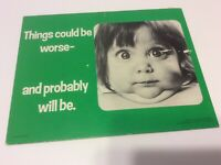 "Wallace Berrie VTG 70s ""Coud Be Worse"" Baby Humorous Desk Sign Cardboard 9""x7"""